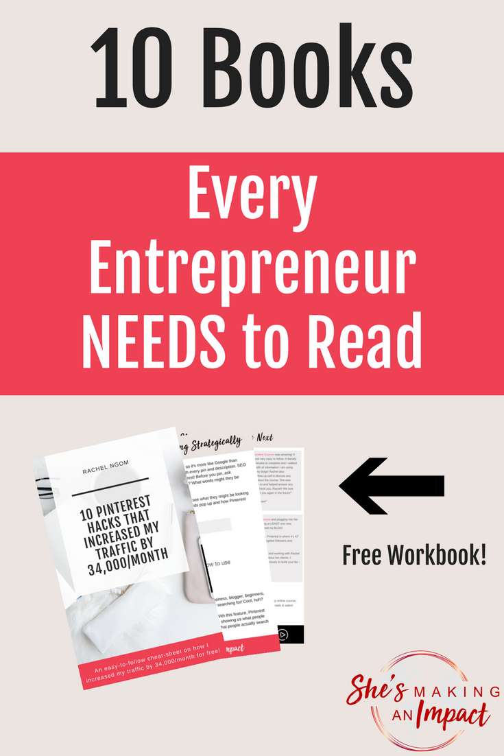 10 books every entrepreneur needs to read! Repin and grab my free cheat sheet to get more leads (for free!) using Pinterest! Entrepreneur tips, blogging tips, how to make money online, blogging for beginners, how to get more clients, social media tips, social media strategy