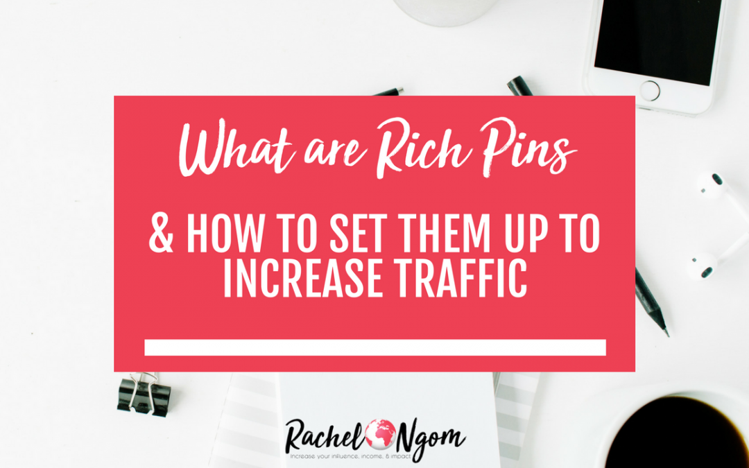 What are Pinterest Rich Pins, Why do you Need Them, and How do you Set Them Up?