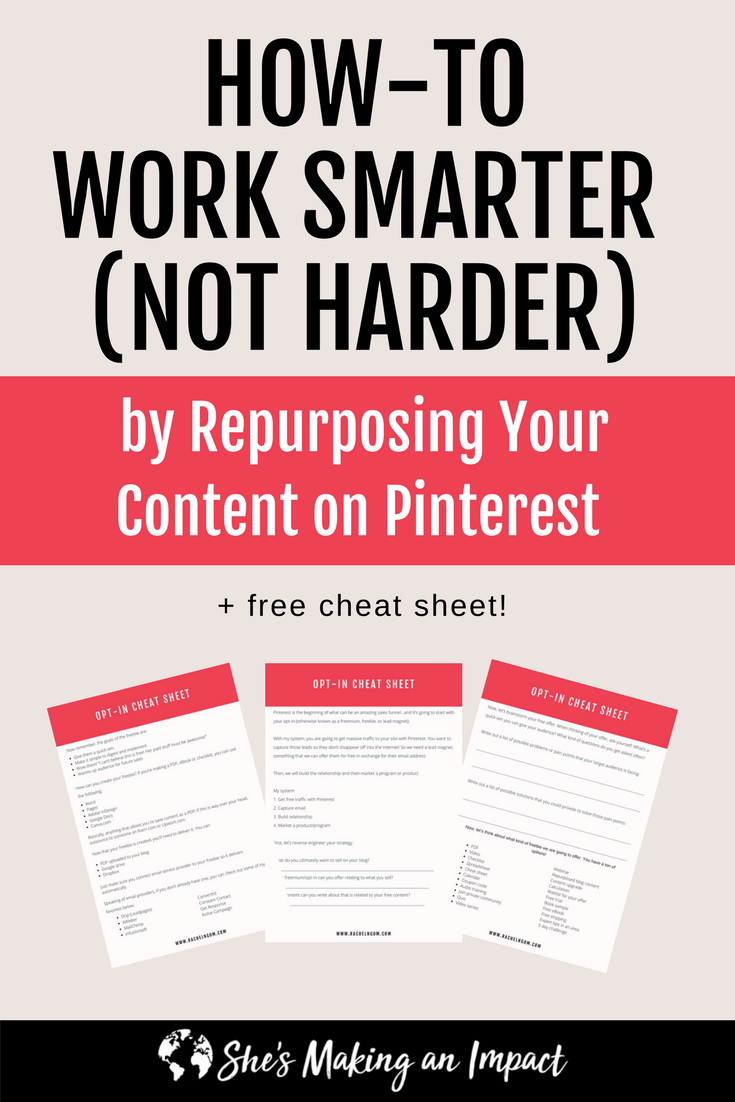 Need some rockstar social media content ideas? Why not repurpose content you already have? You're spending tons of time creating content for your business…and I right? Let's put together a strategy for that content so you can reach way more people (while working less). Repin and grab my free cheat sheet to get more leads with Pinterest! #shesmakinganimpact #bloggingtips #socialmedia #entrepreneurtips #blogger #girlboss #entrepreneur