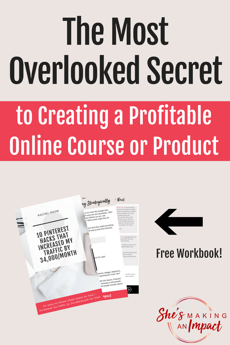 How to do Market Research: The Most Overlooked Secret to Creating a Profitable Online Course or Product. Repin and grab my free cheat sheet to get more leads using Pinterest! | blogging tips, blogging for beginners, entrepreneur tips, how to make money online, how to get more clients, online courses #shesmakinganimpact #pinterest #blogging #entrepreneur #girlboss #entrepreneurtips #bloggingtips