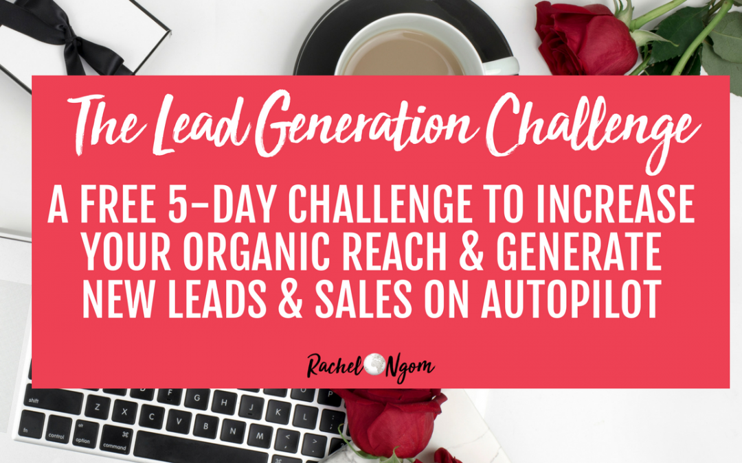 Free 5 Day Lead Generation Challenge!