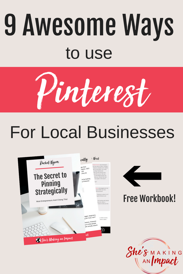 Got a local business and want to learn how to use Pinterest marketing the right way? In this post, I\'ll share with you 9 ideas for you to use Pinterest to grow your local business! Repin and grab our free Pinterest cheat sheet! blogging tips, entrepreneur tips, social media marketing, social media tips, how to earn money online, small business tips, small business ideas #shesmakinganimpact #pinterest #blogging #entrepreneur #girlboss #entrepreneurtips #bloggingtips
