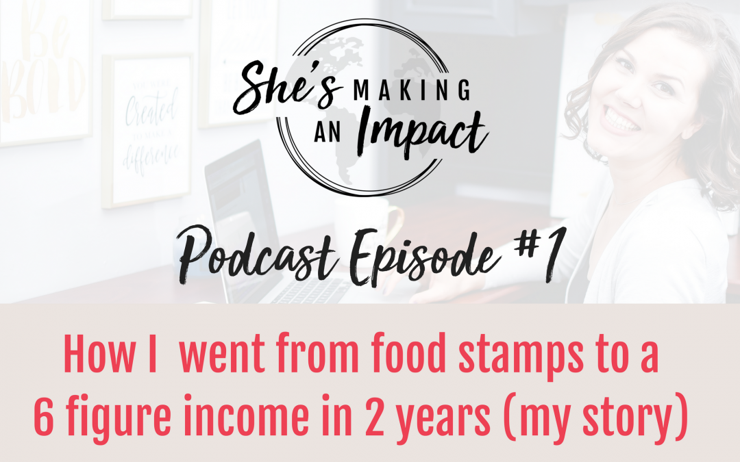 She's Making an Impact Podcast Episode 1