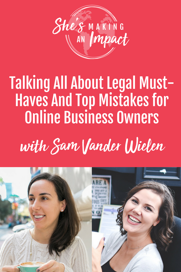 Episode 016: How to Protect Yourself as an Entrepreneur:Legal Must-Haves for Online Business Owners with Sam Vander Wielen