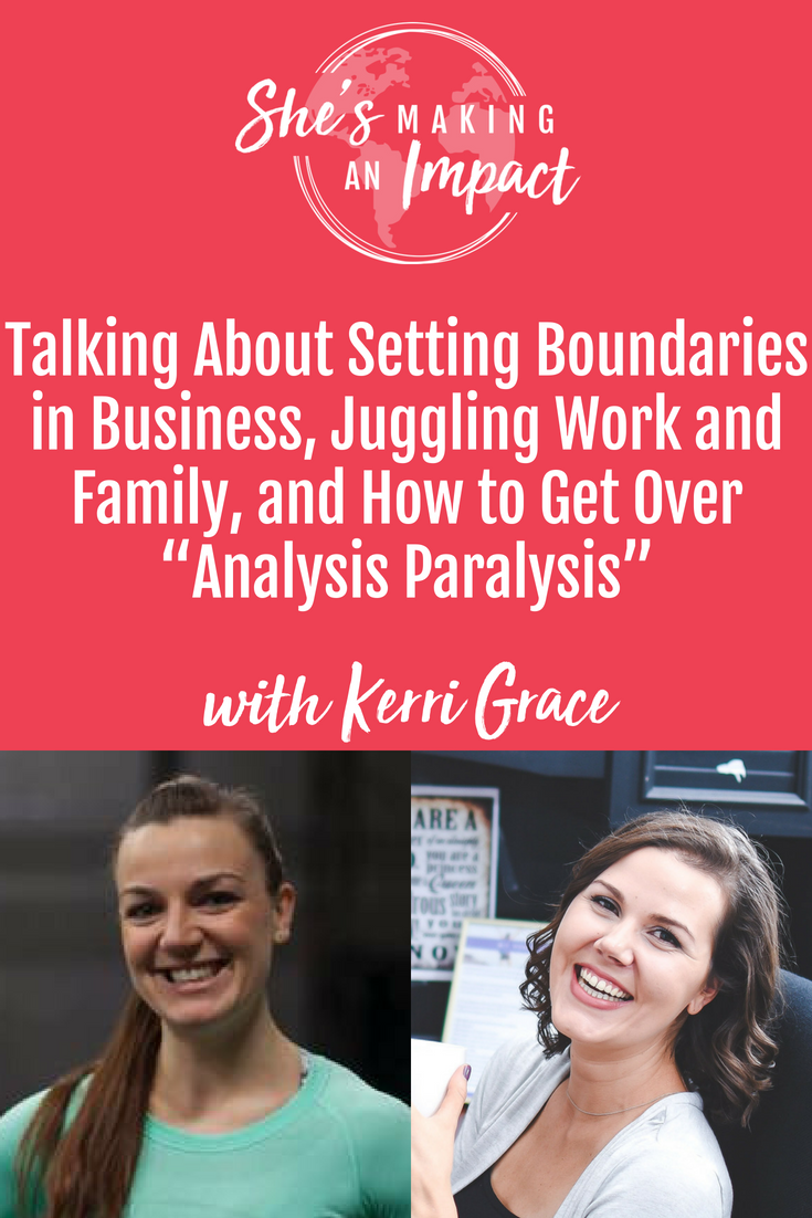 "Kerri Grace, owner of Grace Fitness and Nutrition. Level 2 crossfire coach, PN certified, and specializes in pregnant and post parts athleticism. We talk about how she went from just a concept to a business in just two months, how to set ourself boundaries in business, how to be in business with a little one, and how to get over ""analysis paralysis"" that so many entrepreneurs face!"