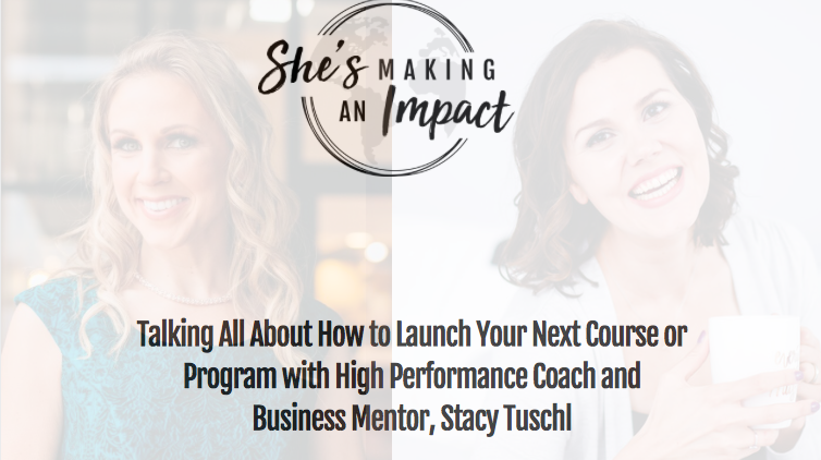 How To Prepare and Execute Your Launch with Stacy Tuschl: Episode 20
