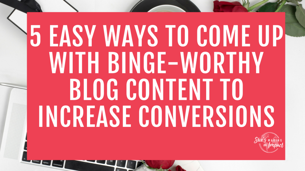 Struggling to come up with blog content ideas? In this article, I'll share 5 tips to come up with binge-worthy blog content ideas. You'll never run out of new blog posts! Every entrepreneur needs to read this =) Repin and grab my free printable cheat and learn how to get more leads with pinterest! #pinterest #blogging #entrepreneur #girlboss