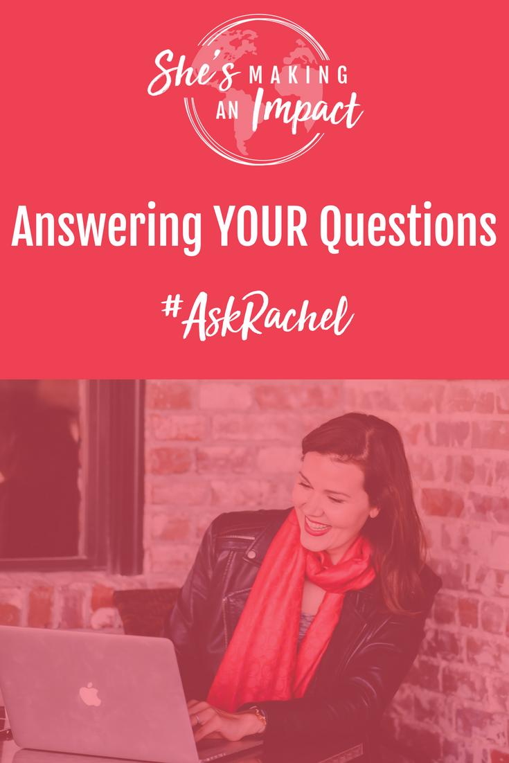 Ask Rachel Q&A: Episode 028