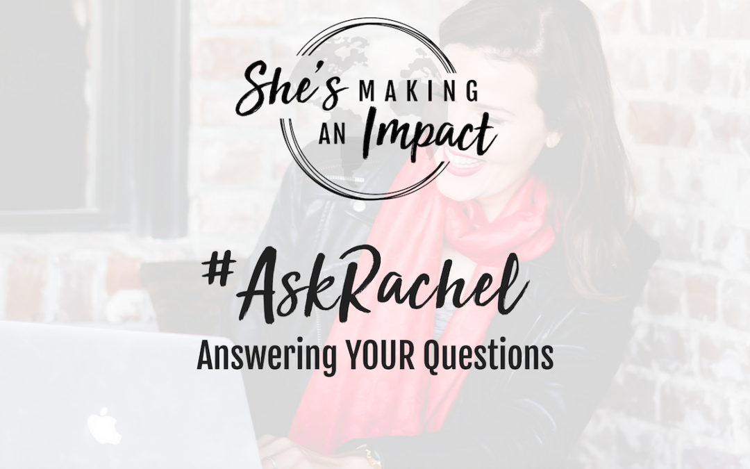 Ask Rachel Q&A: Episode 028