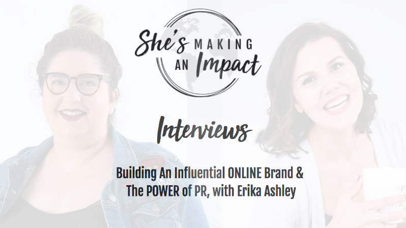 How To Get In Front of MORE People and Build An Influential Online Brand with Erika Ashley: Episode 042