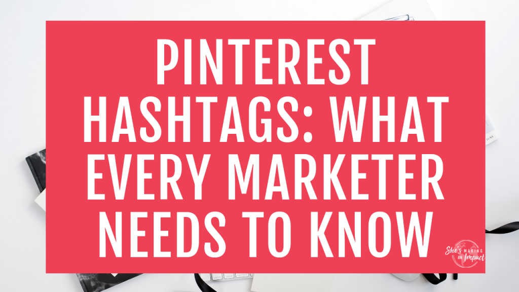 Want to learn some key Pinterest hashtag tips? I got you! If you're serious about using Pinterest for business, you'll need to learn how to use hashtags on Pinterest too! Using hashtags on Pinterest will help your posts get seen faster—who doesn't want that? Repin and grab my free guide to get more leads using Pinterest! #shesmakinganimpact #pinterestmarketing #blogging #entrepreneur #girlboss #entrepreneurtips #bloggingtips