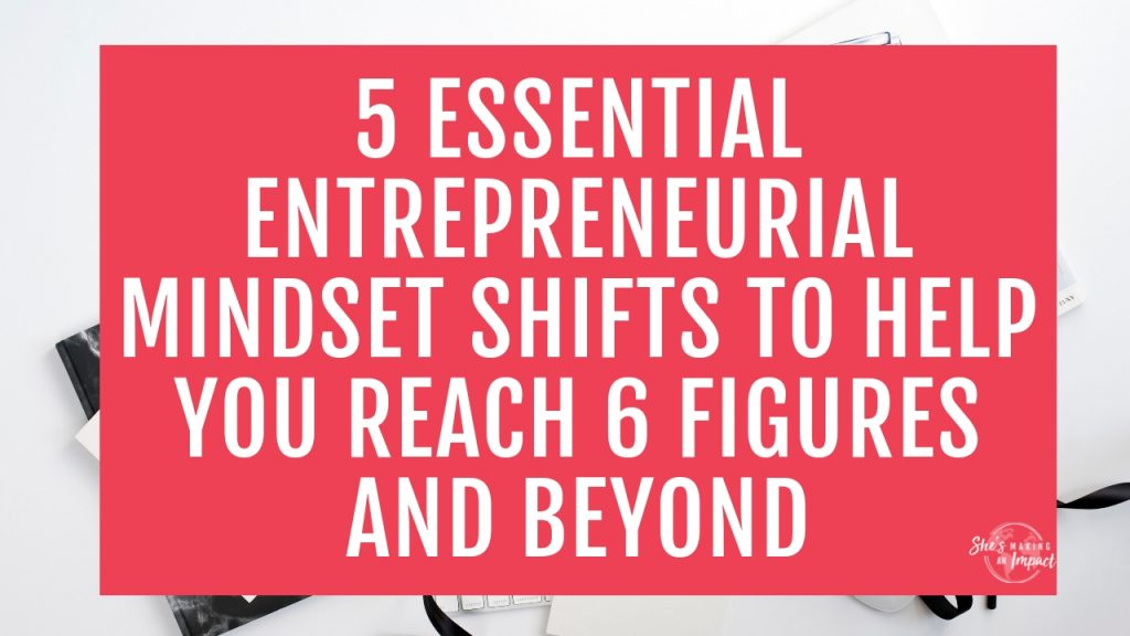 If you're a new entrepreneur, or maybe you've had a business for awhile but want to learn from people who've been there before you about how to develop a successful entrepreneurial mindset, then this post is for you. I'll be sharing 5 essential entrepreneurial mindset shifts that will help you create the business of your dreams, reach more people, make more money, but more importantly, a bigger impact. Repin and grab my free cheat sheet to get more leads with #Pinterest! #shesmakinganimpact #entrepreneurtips #bloggingtips #entrepreneur #mindset