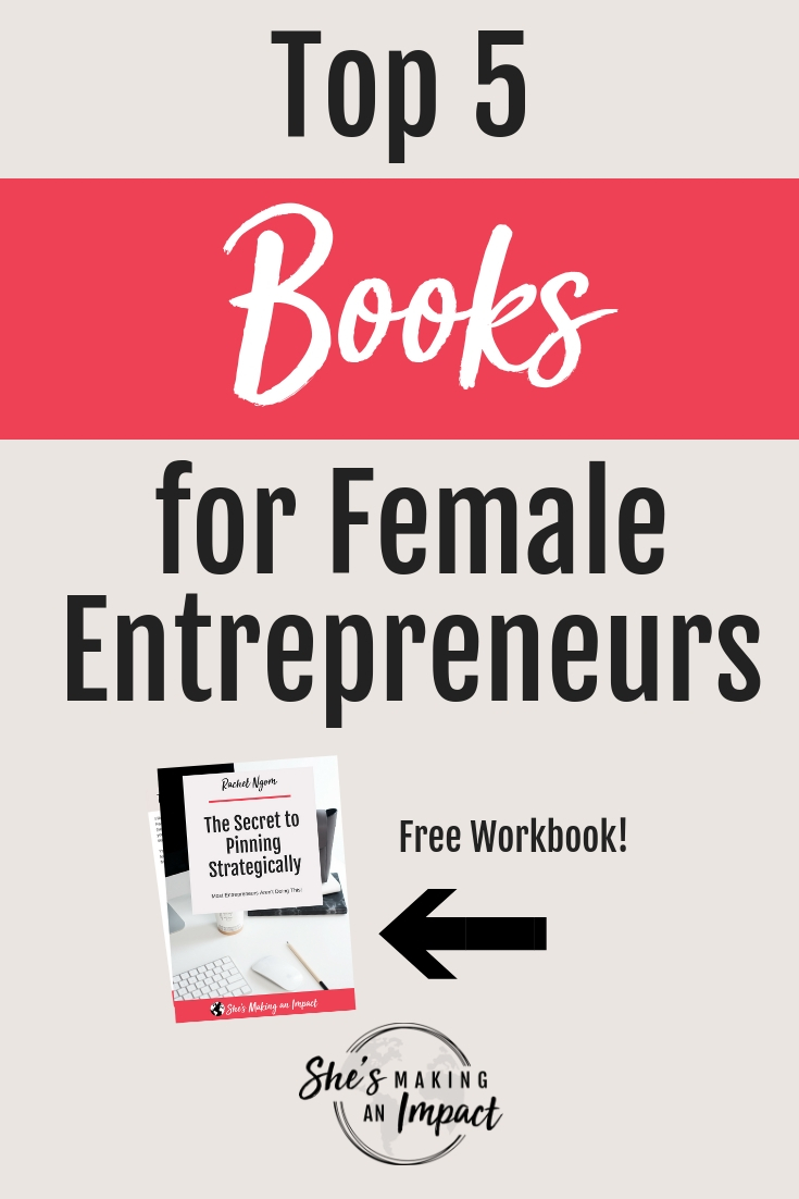 Ready to check out the best books for entrepreneur women? If you're a small business or brand new to entrepreneurship, or maybe you're a start up and need to add to your reading list…I got you covered in this post! I'll share with you my top recommended books for entrepreneurs that will help you reach more people, grow your business, and most importantly, make a bigger impact. Repin and grab my free pinterest cheat sheet! #shesmakinganimpact #bloggingtips #books #entrepreneur #entrepreneurtips