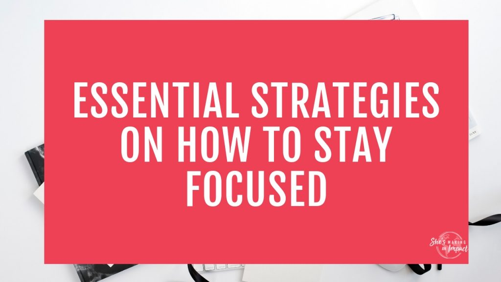 Want to learn how to stay focused at work? If you're working from home as an entrepreneur, time management is HARD but So key for productivity and to get stuff done! In this post, I'll share with you my top productivity tips to help you stay focused, get more work done, and help more people! #shesmakinganimpact #entrepreneur #blogger #bloggingtips #entrepreneurtips