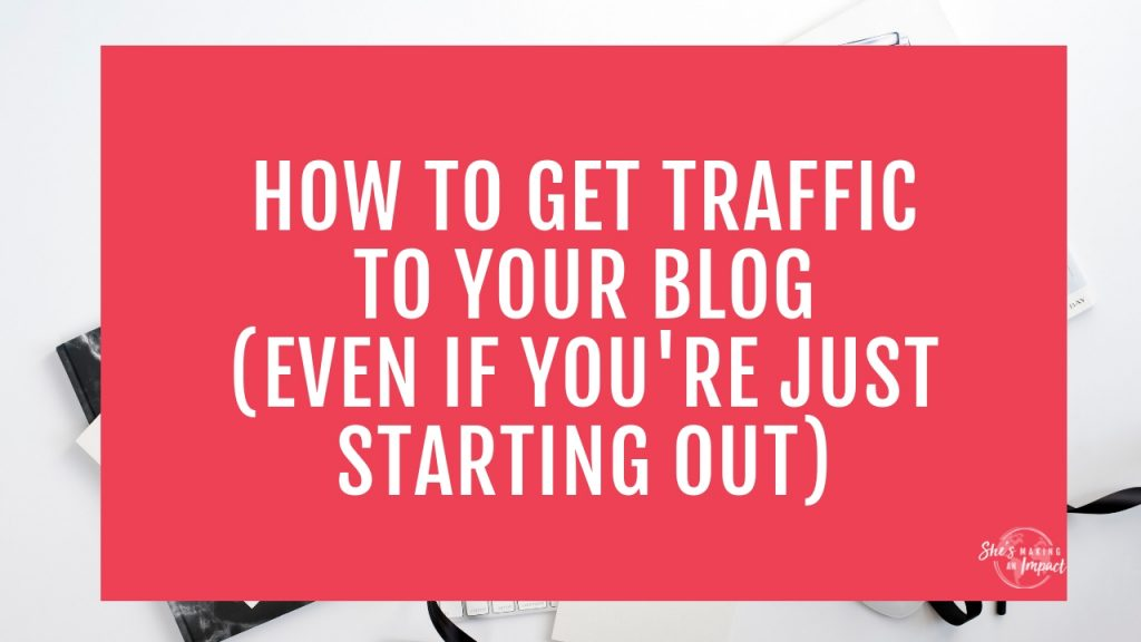 Are you an online business owner and want to learn some solid tips on How to Get Traffic to Your Blog? When I first started my website, I didn't know anything about social media, search engines, how to make money online, or get more traffic on my posts. But I figured out some stuff…and now have over 35,000 people visiting my blog every month! Repin and grab my free cheat sheet to get more leads with Pinterest! #shesmakinganimpact #bloggingtips #entrepreneurtips #blogging #entrepreneur #girlbosss