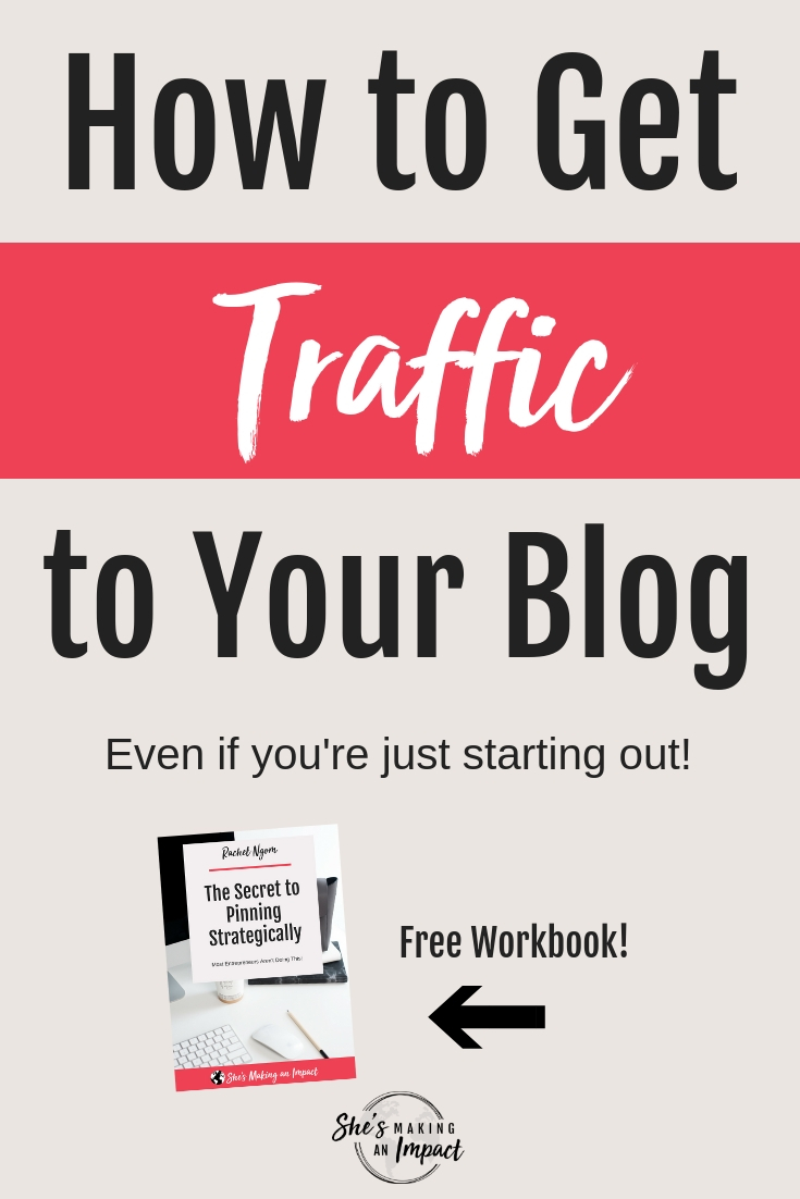 Are you an online business owner and want to learn some solid tips on How to Get Traffic to Your Blog?   When I first started my website, I didn't know anything about social media, search engines, how to make money online, or get more traffic on my posts.   But I figured out some stuff…and now have over 35,000 people visiting my blog every month! Repin and grab my free cheat sheet to get more leads with Pinterest! #shesmakinganimpact #bloggingtips #entrepreneurtips #blogging #entrepreneur
