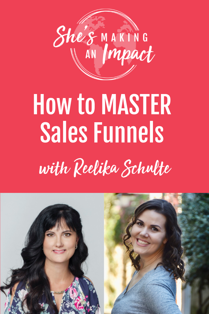 How to MASTER Sales Funnels with Reelika Schulte