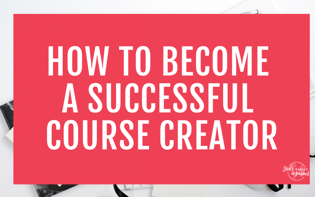 How to Become a Successful Course Creator