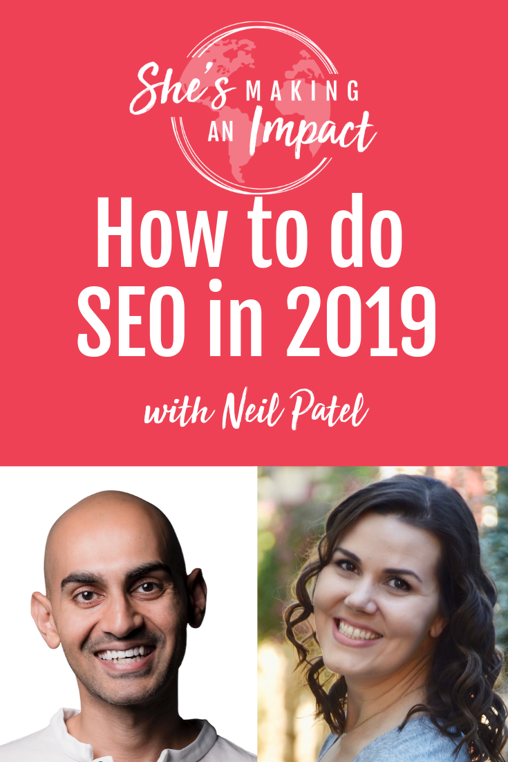 How to do SEO in 2019 (with Neil Patel): Episode 085