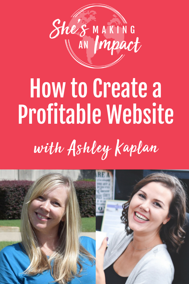 How to Create a Profitable Website (with Ashley Kaplan)
