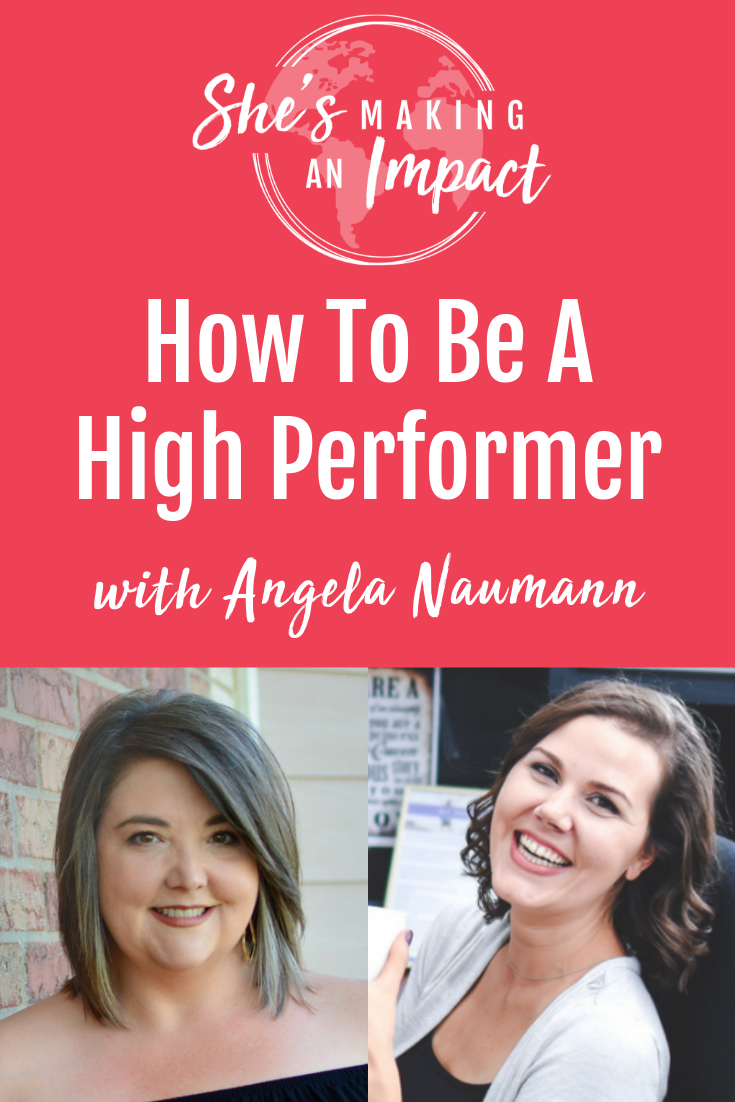 SECRETS of High Performers (with Angela Naumann): Episode 094