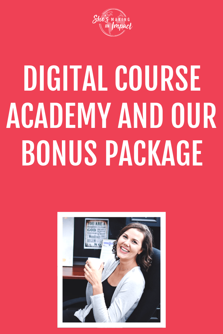 come check out the digital course academy and our bonus package!