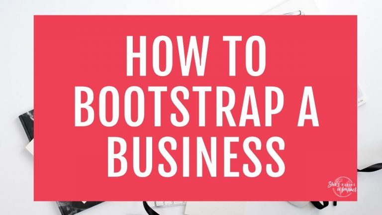 How To Bootstrap a Business: Exactly What I Did To Start And Scale My Online Business
