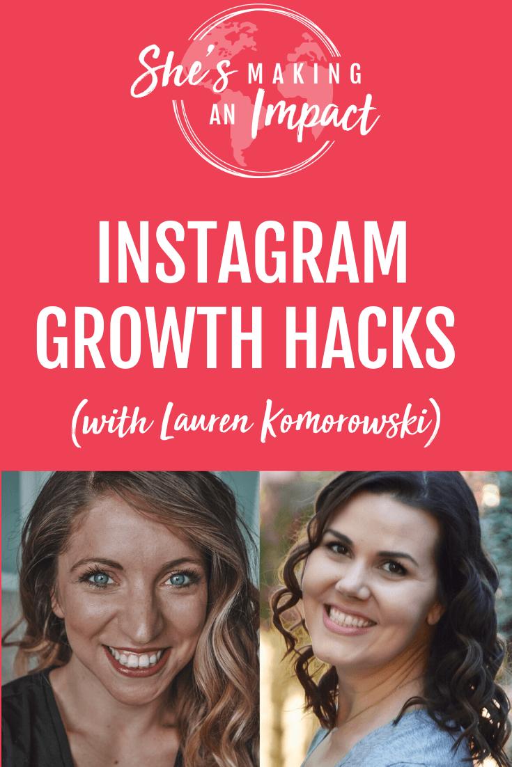 INSTAGRAM Growth Hacks (with Lauren Komorowski): Episode 153
