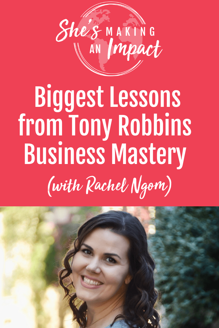 Biggest Lessons from Tony Robbins Business Mastery https://rachelngom.com/businessmastery
