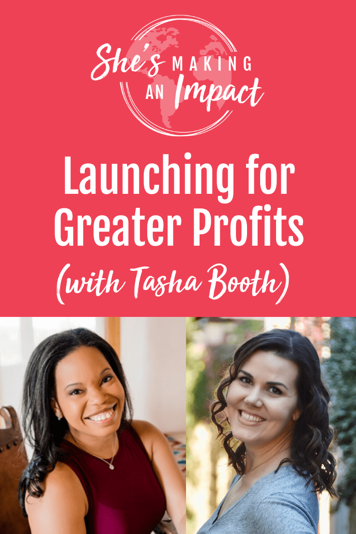 Launching for Greater Profits (with Tasha Booth): Episode 166