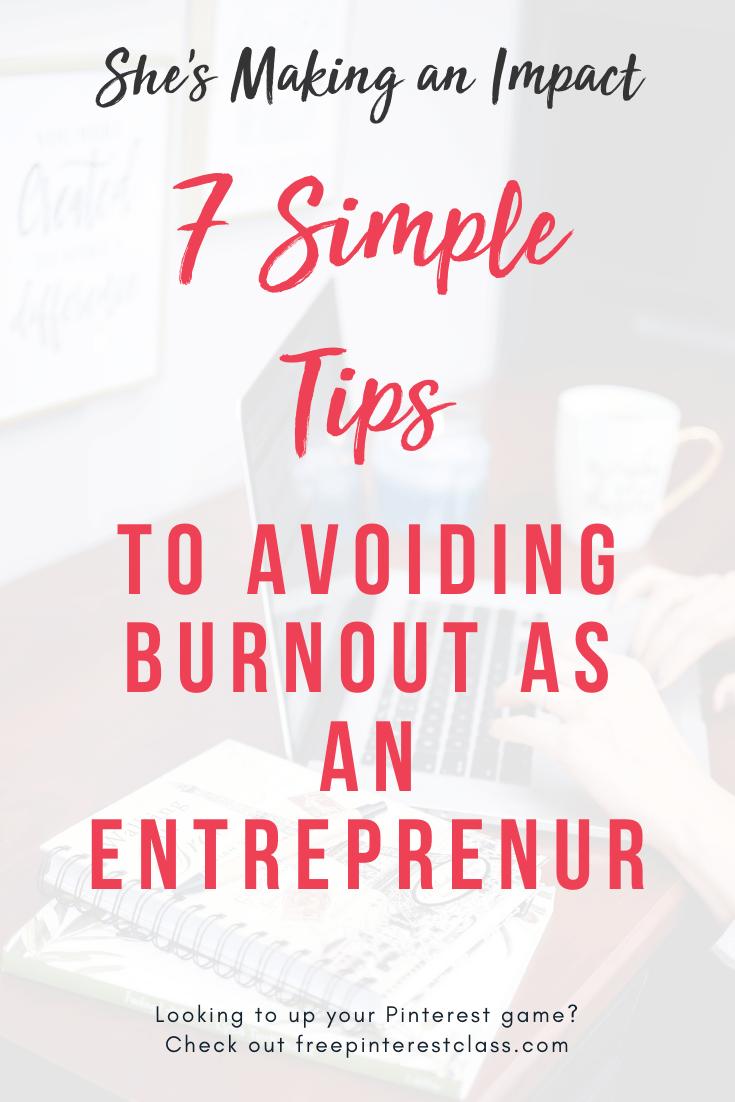 7 Simple Tips to Avoid Entrepreneurial Burnout