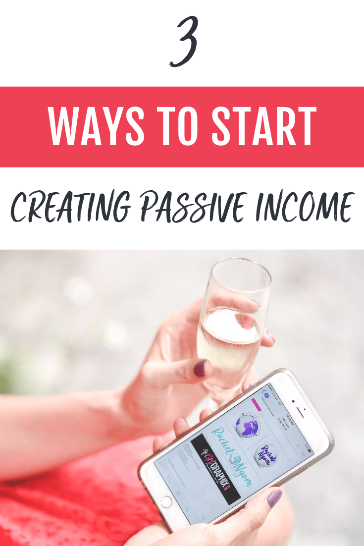 3 Ways to Start Creating Passive Income