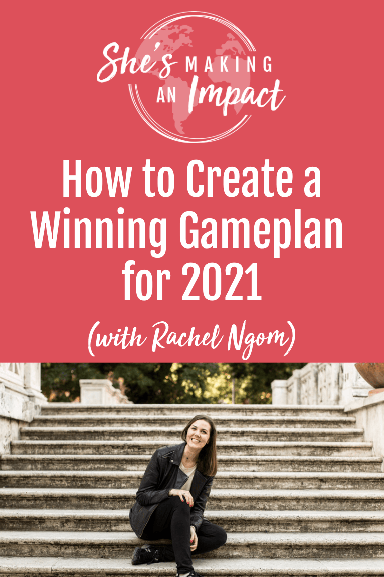 How to Create a Winning Gameplan for 2021: Episode 252