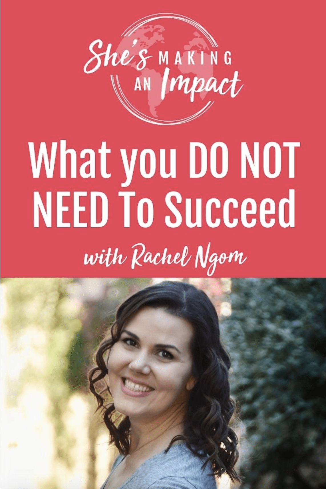 What you DO NOT NEED To Succeed: Episode 270