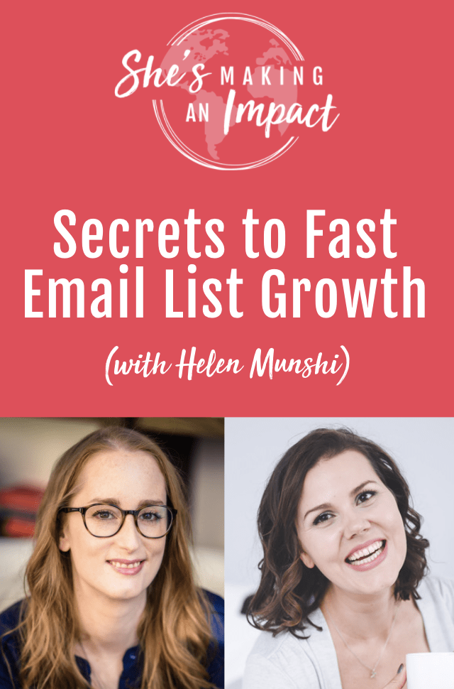 Secrets to Fast Email List Growth (with Helen Munshi): Episode 297